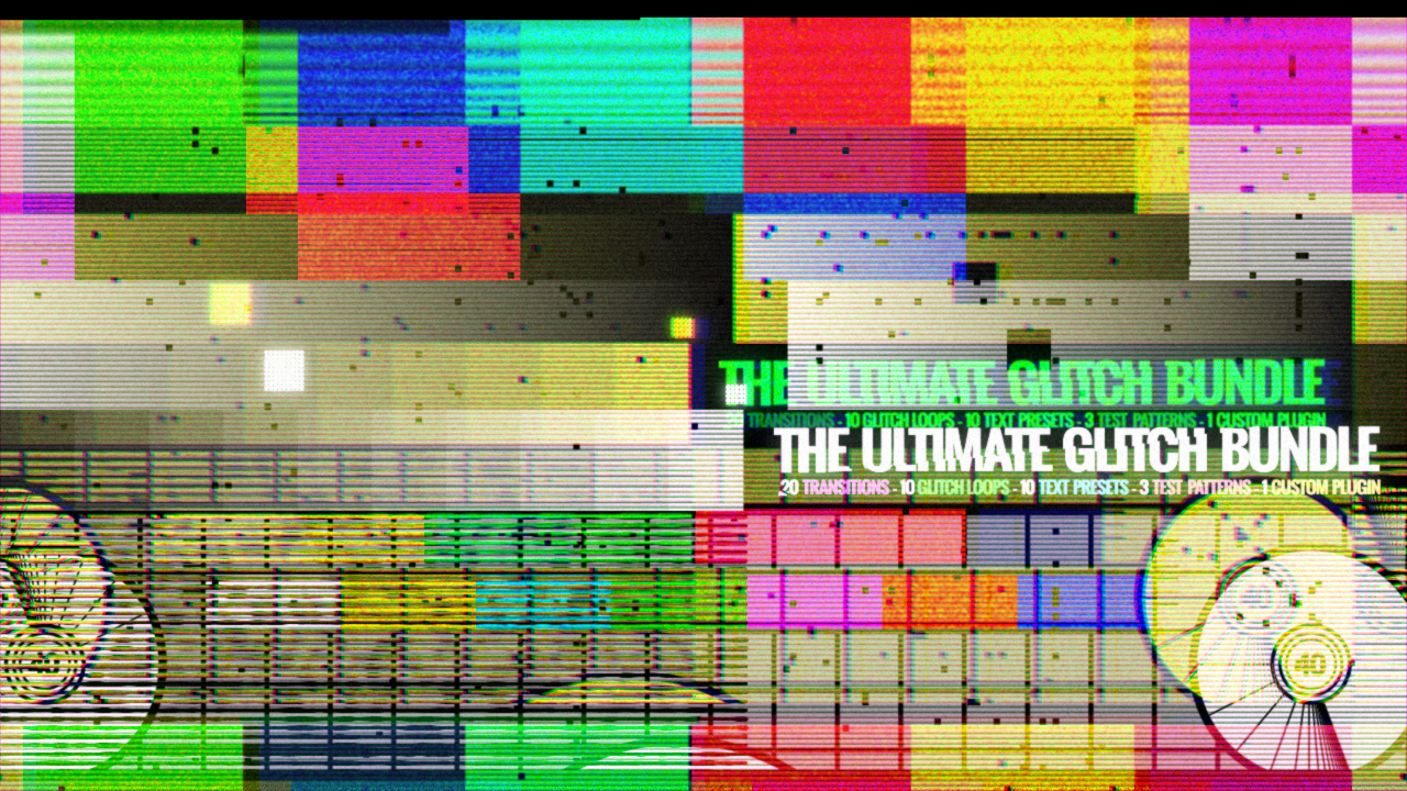 The Ultimate Glitch Bundle